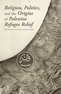 Cover of Religion, Politics, and the Origins of Palestine Refugee Relief