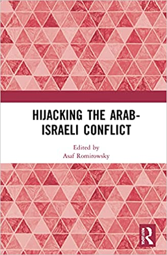 Cover of Hijacking the Arab-Israeli Conflict
